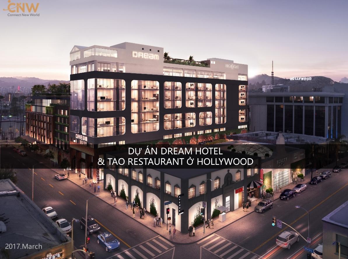 Dự án EB-5 Dream Hotels và Tao Restaurant ở Hollywood