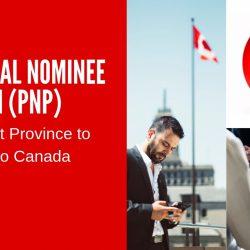 Chương trình định cư PNP Canada - Đề cử của các tỉnh bang