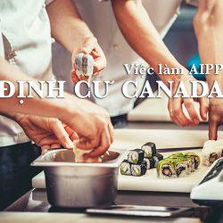 Việc làm AIPP định cư Canada: Phụ bếp nhà hàng món ăn Nhật