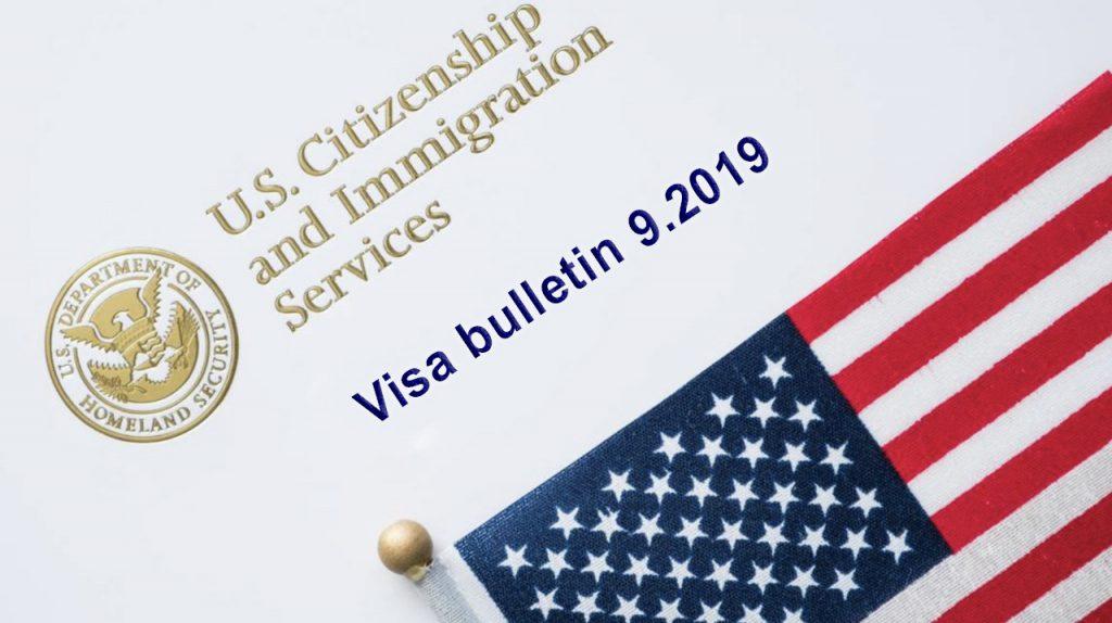 Ban tin Visa Bulletin, Ban tin thi thuc My thang 9/2019