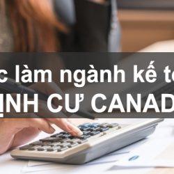 Việc làm định cư Canada 2020 ngành kế toán