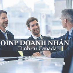Chương trình OINP - Định cư Ontario diện doanh nhân với tài sản ròng chỉ từ 400.000 CAD