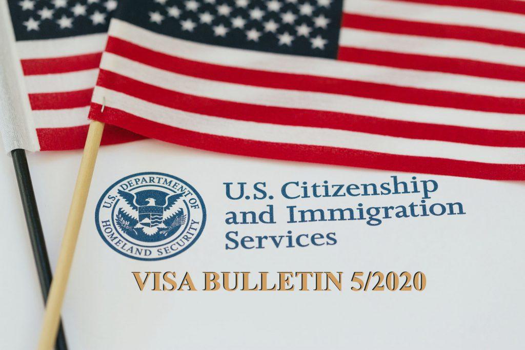 Bản tin visa bulletin tháng 5/2020