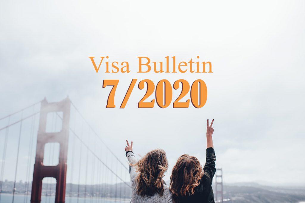 Visa bulletin tháng 7/2020