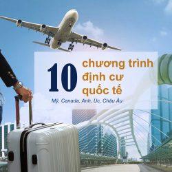 10 chương trình định cư quốc tế diện doanh nhân & lưu ý khi lựa chọn