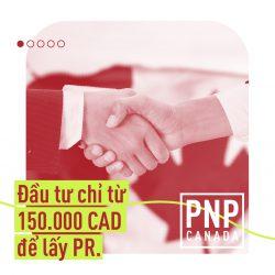 [Tọa đàm] TỐI ƯU ĐẦU TƯ KINH DOANH & ĐỊNH CƯ CANADA VỚI CHƯƠNG TRÌNH PNP DOANH NHÂN