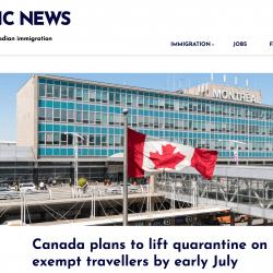 Từ 7/2021, Canada sẽ bỏ cách ly cho người nhập cảnh diện thiết yếu đã tiêm vắc xin covid-19